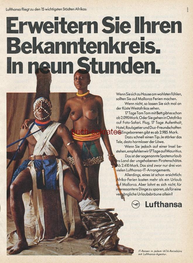 Werbe-Anzeige / Werbung/Reklame Lufthansa: Erweitern Sie Ihren Bekanntenkreis. In neun Stunden - Darstellung von halbnackten Eingeborenen. Rassismus bzw. zumindest Stereotype (RD78/09)