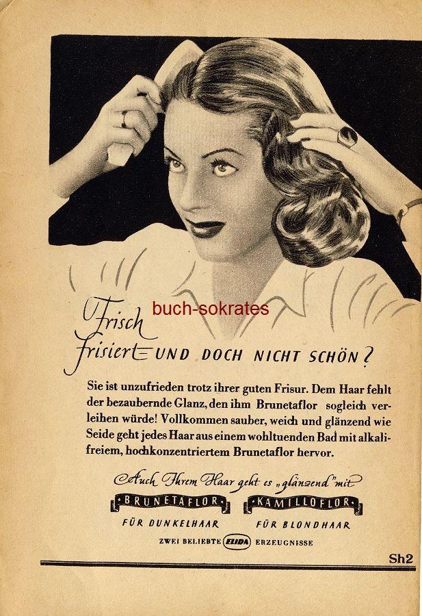 Werbe-Anzeige / Werbung/Reklame Brunetaflor, Kamillaflor - Haarwaschmittel (RD48/09)