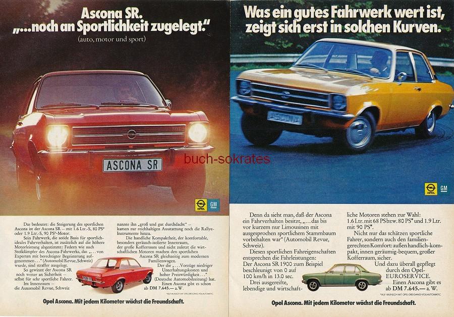 Werbe-Anzeige / Werbung/Reklame Konvolut Opel Ascona Automobile - Zuverlässig in die Zukunft / Mit jedem Kilometer wächst die Freundschaft - Ascona SR 1900 (RD71/10/11)