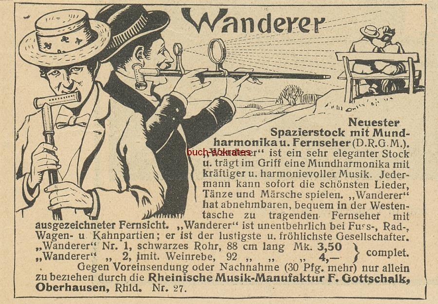 Werbe-Anzeige / Werbung/Reklame Wanderer - Neuester Spazierstock mit Mundharmonika und Fernseher - Rheinische Musik-Manufaktur F. Gottschalk, Oberhausen, Rhld. Nr. 27 (1903)