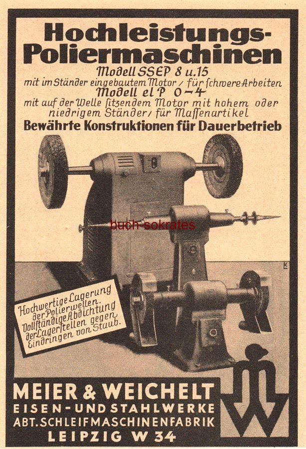 Werbe-Anzeige / Werbung/Reklame Hochleistungs-Poliermaschinen - Eisen- und Stahlwerke Meier & Weichelt, Abt. Schleifmaschinenfabrik, Leipzig (VD38/28)
