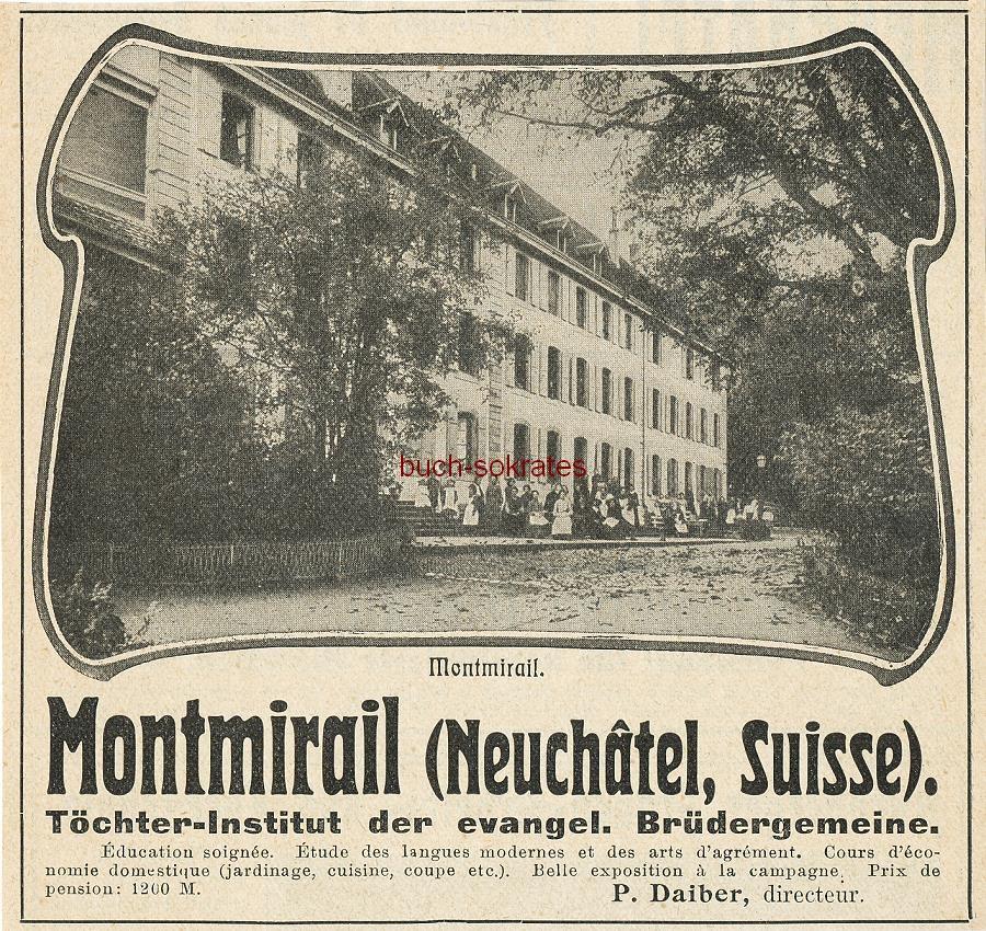Werbe-Anzeige / Werbung/Reklame Montmiral (Neuchatel / Schweiz) - Töchter-Institut der evangelischen Brüdergemeine (DK07)