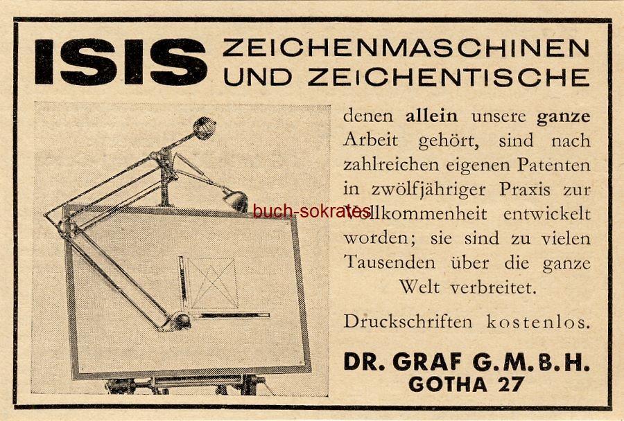 Werbe-Anzeige / Werbung/Reklame ISIS Zeichenmaschinen und Zeichentische - Dr. Graf GmbH, Gotha (BG36/1/4)