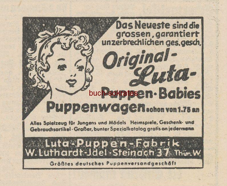 Werbe-Anzeige / Werbung/Reklame Original-Luta-Puppen / Babies / Puppenwagen - Luta-Puppen-Fabrik, W. Luthardt-Idel, Steinach, Thür. W. (SP40)