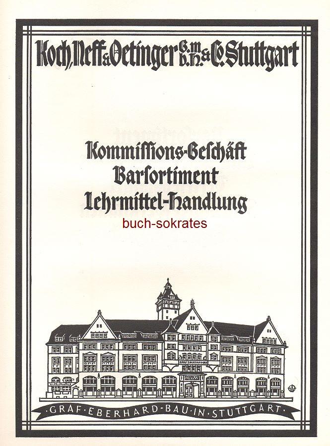 Werbe-Anzeige / Werbung/Reklame Koch, Neff & Oettinger GmbH & Co., Stuttgart - Illustration Graf Eberhard-Bau, Stuttgart.<br />  (SP25)