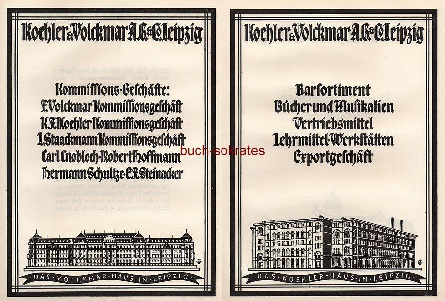 Werbe-Anzeige / Werbung/Reklame Koehler & Volckmar AG & Co., Leipzig - Kommissions-Geschäfte, Barsortiment u.a. - Illustrationen Firmengebäude Volckmar-Haus Leipzig / Koehler-Haus Leipzig (SP25)