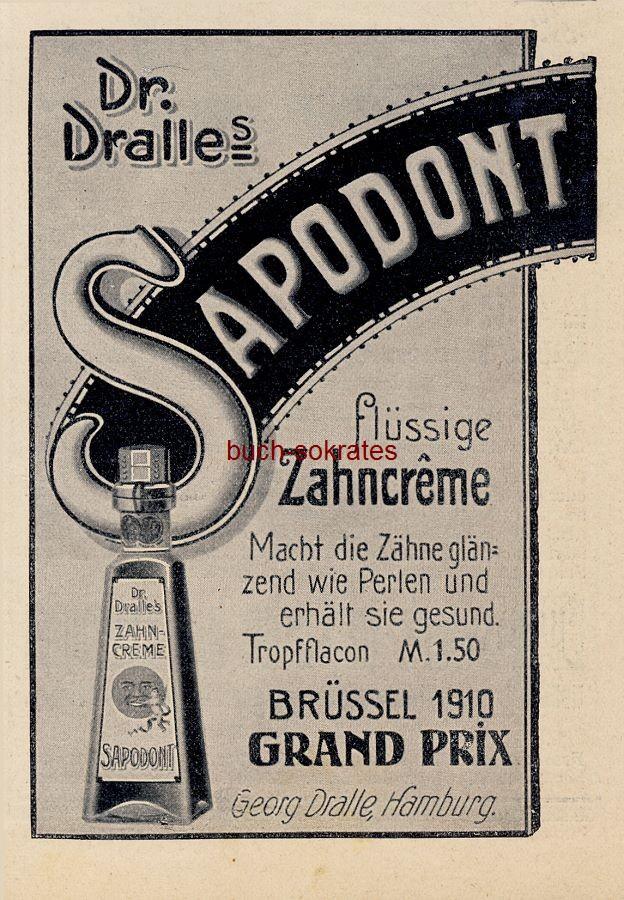 Werbe-Anzeige / Werbung/Reklame Dr. Dralle s Sapodont flüssige Zahncreme - Georg Dralle, Hamburg (DW11/14)