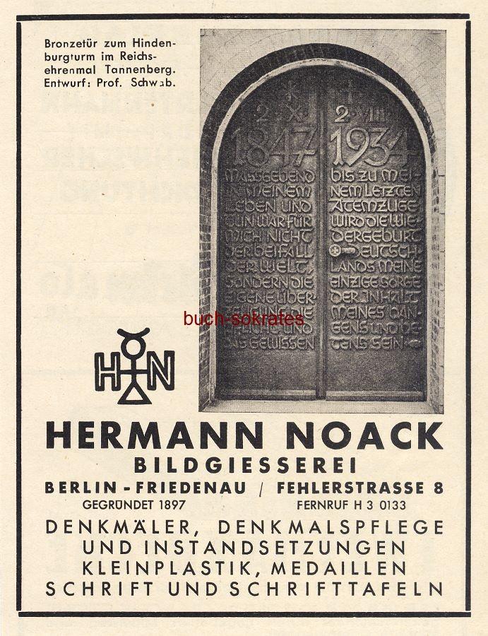 Werbe-Anzeige / Werbung/Reklame Foto Bronzetür zum Hindenburgturm im Reichsehrenmal in Tannenberg - Entwurf: Prof. Schwab - Bildgießerei Hermann Noack, Berlin-Friedenau, Fehlerstraße 8 (BG36/6)