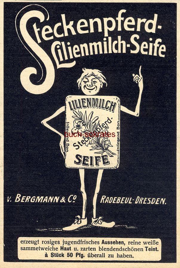 Werbe-Anzeige / Werbung/Reklame Steckenpferd-Lilienmilch-Seife - v. Bergmann & Co., Radebeul-Dresden (DW08/14)