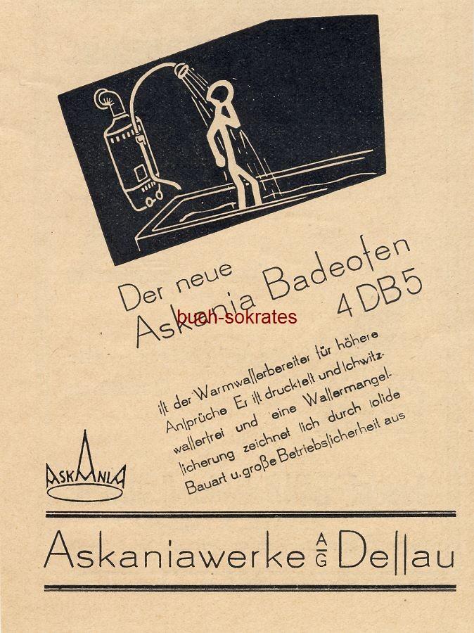 Werbe-Anzeige / Werbung/Reklame Askania Badeofen 4 DB 5 - Askaniawerke AG, Dessau (BG30/22)