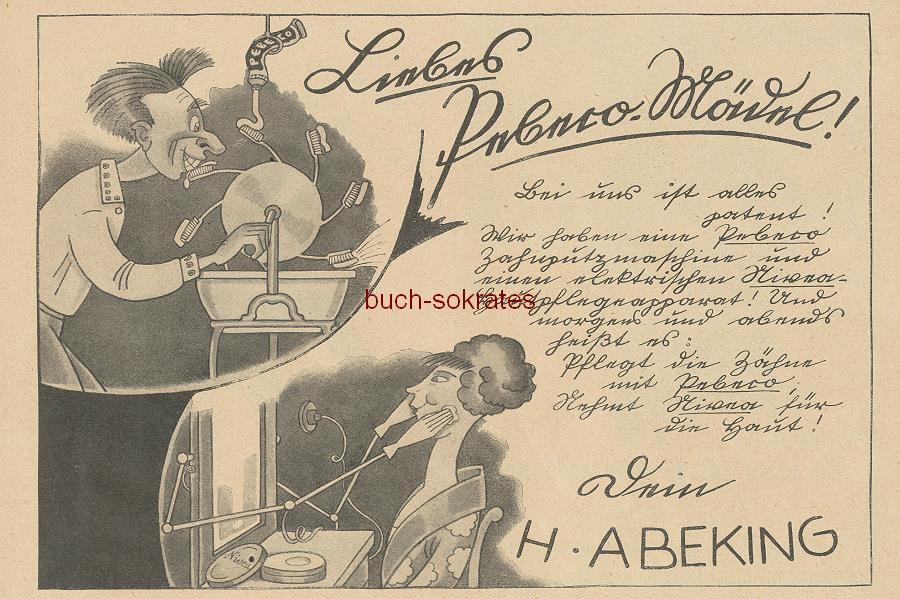 Werbe-Anzeige / Werbung/Reklame Liebes Pebeco-Mädel! - Wir haben eine Pebeco-Zahnputzmaschine und einen elektrischen Nivea-Hautpflegeapparat - Pebeco-Zahnpasta / Nivea Hautcreme - H. Abeking (BI26/8)