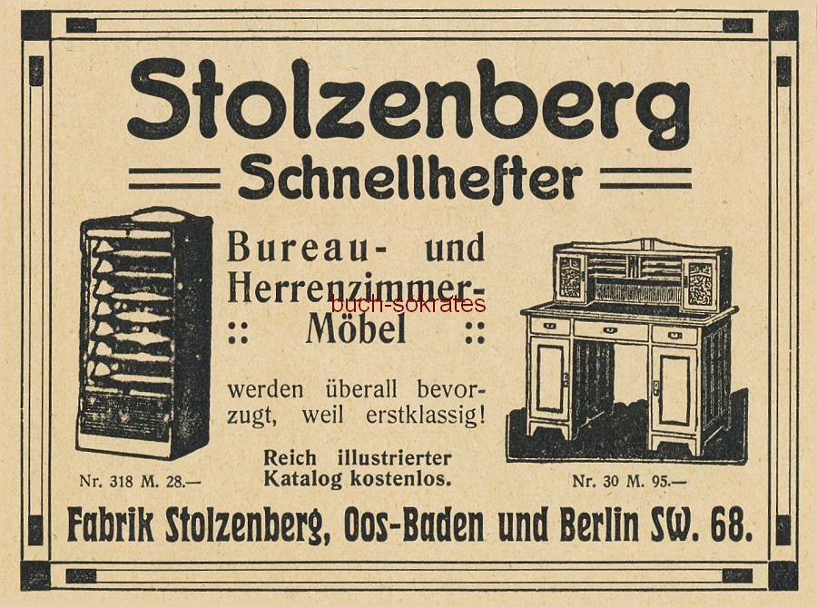 Werbe-Anzeige / Werbung/Reklame Stolzenberg Büromöbel - Stolzenberg Schnellhefter, Bureau- und Herrenzimmer-Möbel - Fabrik Stolzenberg, Oos-Baden und Berlin (DK15)