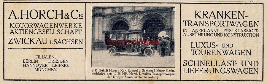 Werbe-Anzeige / Werbung/Reklame Horch Automobile - A. Horch & Cie. Motorenwerke AG, Zwickau (DW11/14)