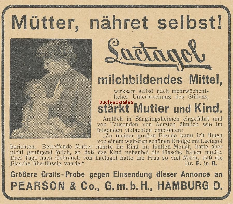 Werbe-Anzeige / Werbung/Reklame Lactagol, milchbildendes Mittel - Mütter, nähret selbst! - Pearson & Co., GmbH, Hamburg (DW09/32)