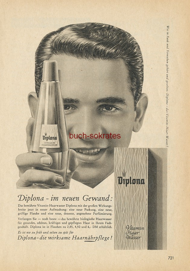 Werbe-Anzeige / Werbung/Reklame Diplona Haarwasser - Diplona - im neuen Gewand / Diplona - die wirksame Haarnährpflege! (RHF61/07)