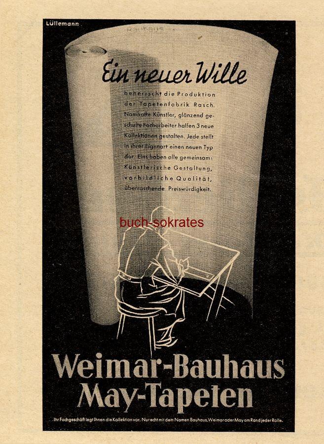 Werbe-Anzeige / Werbung/Reklame Weimar-Bauhaus May-Tapeten - Tapetenfabrik Rasch (BG34/19)