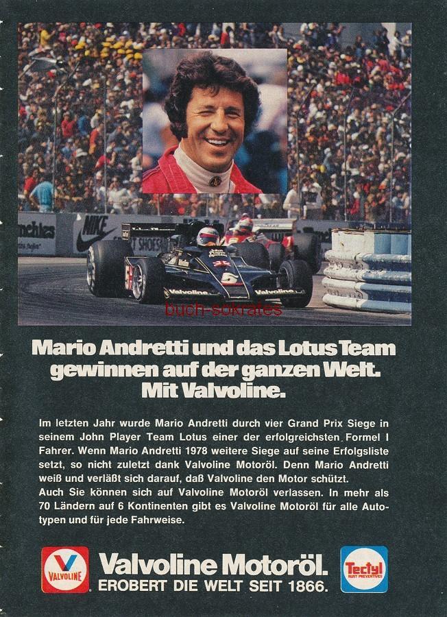 Werbe-Anzeige / Werbung/Reklame Valvoline Motoröl - Testimonial-Werbung mit dem US-amerikanischen Formel 1-Piloten Mario Andretti - Valvoline Motoröl. Erobert die Welt seit 1866 (RD78/02)