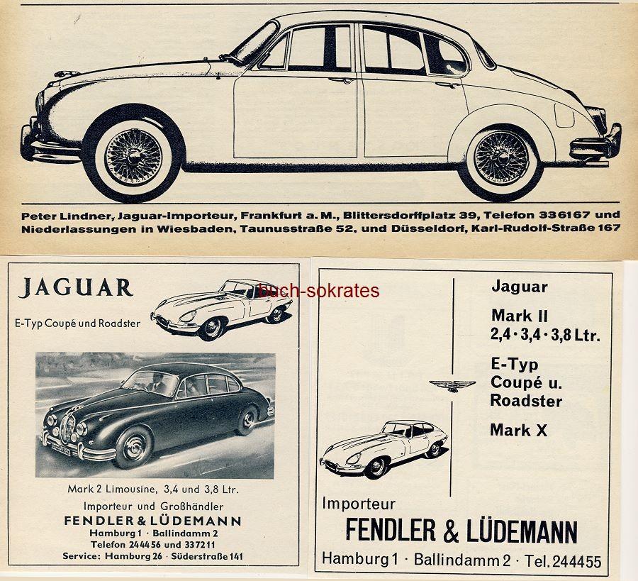 Werbe-Anzeige / Werbung/Reklame 3 x Jaguar: Peter Lindner, Jaguar-Importeur, Frankfurt a.M. / 2 x Importeur Fendler & Lüdemann, Hamburg (AM62/03/AM61/24/AM62/09)