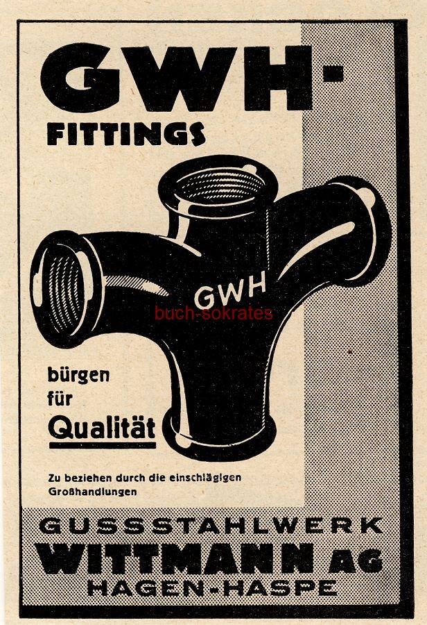 Werbe-Anzeige / Werbung/Reklame GWH-Fittings - Gussstahlwerk Wittmann AG, Hagen-Haspe (BG34/21/22/23)