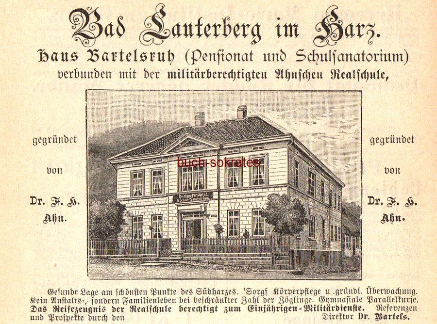 Werbe-Anzeige / Werbung/Reklame Haus Bartelsruh in Bad Lauterberg (Niedersachsen) im Harz - Pensionat und Schulsanatorium, verbunden mit der militärberechtigten Ahnschen Realschule - Direktor Dr. Bartels (DK97)