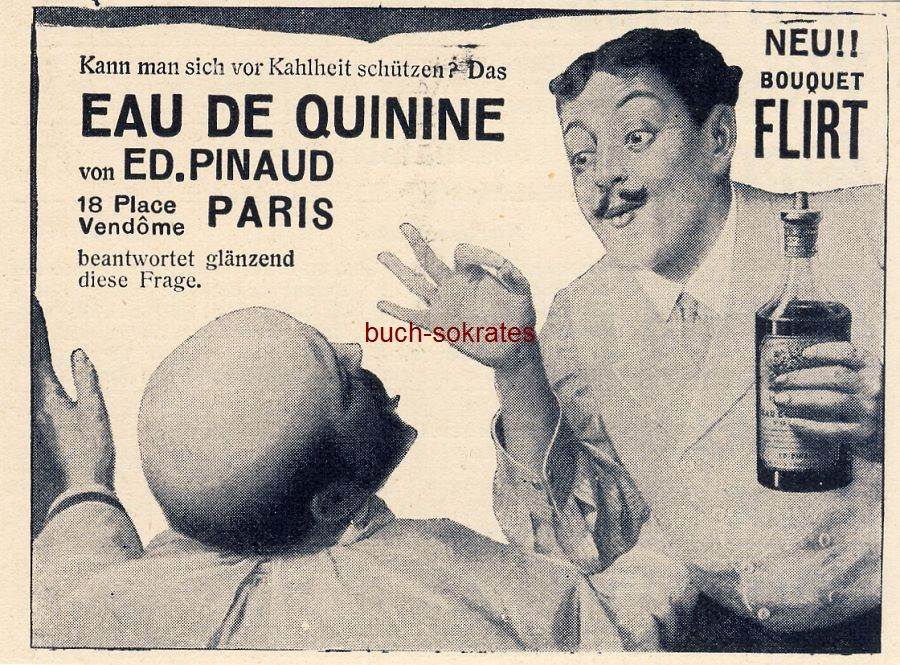 Werbe-Anzeige / Werbung/Reklame Eau de Quinine gegen Kahlheit - Ed. Pinaud, 18 Place Vendome, Paris (DW09/29)