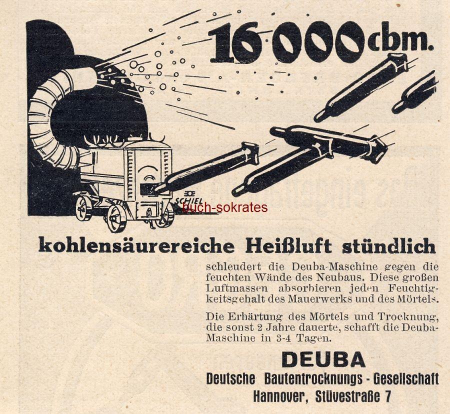 Werbe-Anzeige / Werbung/Reklame DEUBA Heißluftmaschine - DEUBA Deutsche Bautentrocknungs-Gesellschaft, Hannover, Stüvestraße 7 (BG30/22)