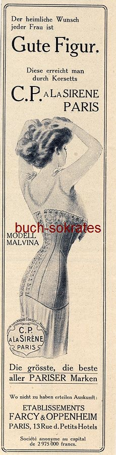 Werbe-Anzeige / Werbung/Reklame Korsetts C.P. a La Sirene - Modell Malvina - Farcy & Oppenheim, Paris, 13 Rue d. Petits Hotels (DW09/32)