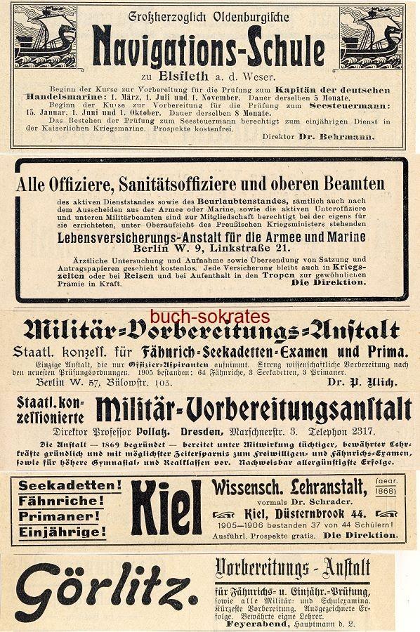 Werbe-Anzeige / Werbung/Reklame 10 x Militärgeschichte / Militärerziehung / Militärausbildung: Navigations-Schule Elsfleth - Militär-Vorbereitungs-Anstalt Dresden / Berlin / Breslau / Berlin / Erfurt (DK07/DK08/DK07/DK08/DK07/DK03)