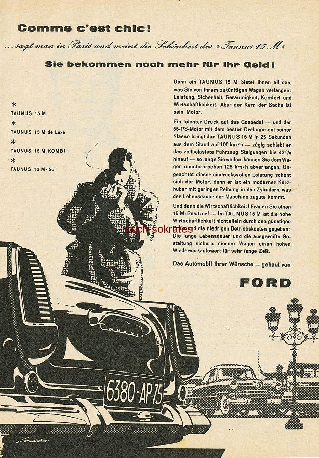 Werbe-Anzeige / Werbung/Reklame Ford Taunus 15 M - Comme c est chic! ... (RD56)