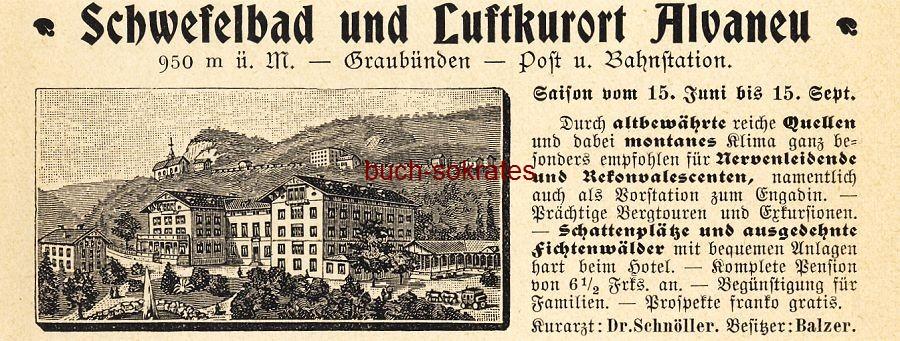 Werbe-Anzeige / Werbung/Reklame Schwefelbad und Luftkurort Alvaneu / Graubünden (DK03)