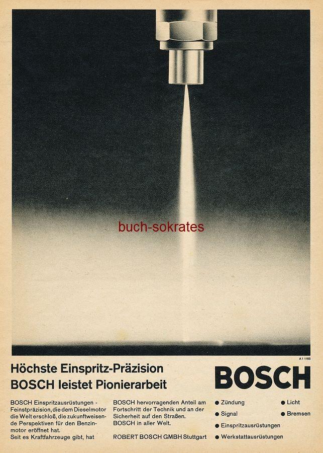 Werbe-Anzeige / Werbung/Reklame Bosch - Höchste Einspritz-Präzision / Bosch leistet Pionierarbeit - Robert Bosch GmbH, Stuttgart (AM65/23)