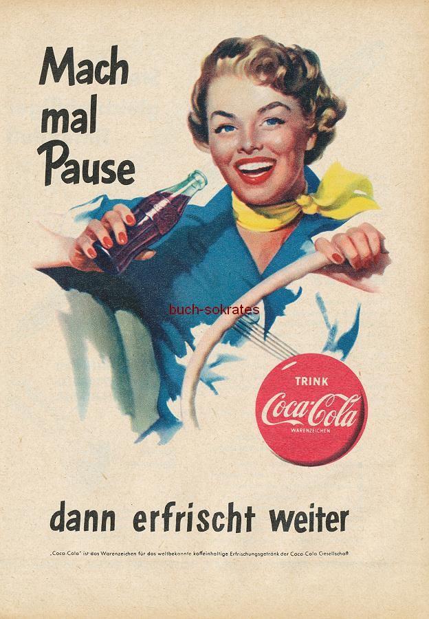 Werbe-Anzeige / Werbung/Reklame Mach mal Pause ... dann erfrischt weiter