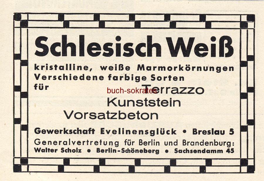 Werbe-Anzeige / Werbung/Reklame Schlesisch Weiß Marmorkörnungen - Gewerkschaft Evelinensglück, Breslau (heute: Wroclaw / Polen) (BG36/6)