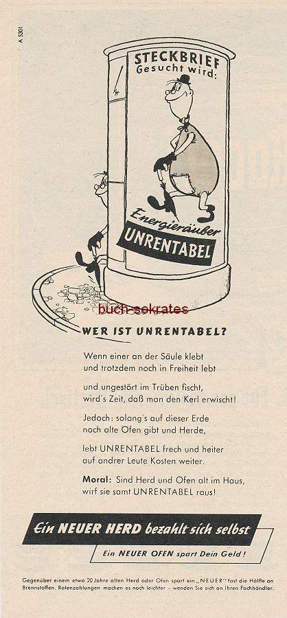 Werbe-Anzeige / Werbung/Reklame Wer ist Unrentabel? / Ein NEUER HERD bezahlt sich selbst - Kampagne zum Austausch eines alten gegen einen neuen Herd (IW53)