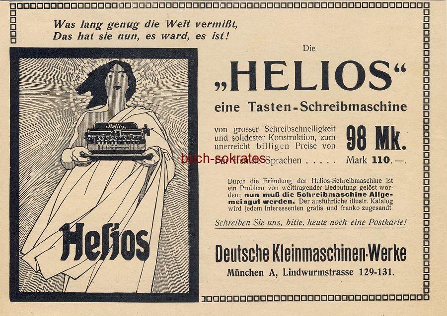 Werbe-Anzeige / Werbung/Reklame Helios Tasten-Schreibmaschine - Deutsche Kleinmaschinen-Werke, München, Lindwurmstraße 129-131 (DW09/29)