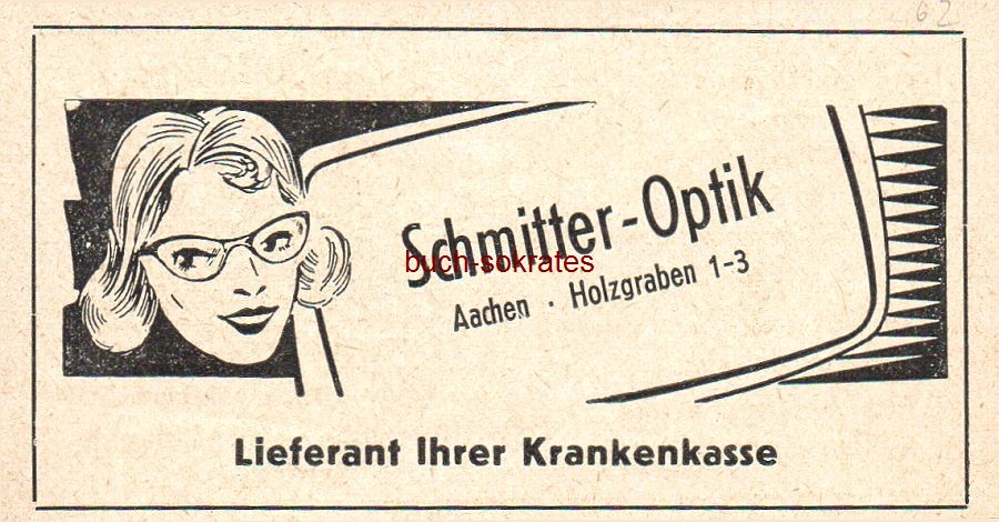 Werbe-Anzeige / Werbung/Reklame Schmitter-Optik, Aachen, Holzgraben 1-3 (SP62)
