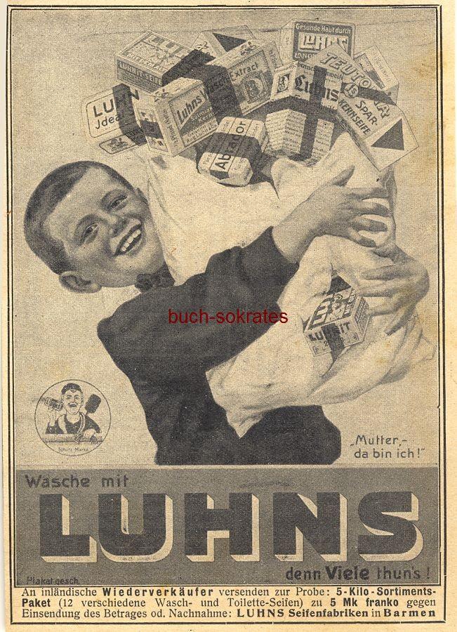 Werbe-Anzeige / Werbung/Reklame Luhns Seife - Luhns Seifenfabriken, Barmen (DW08/45)