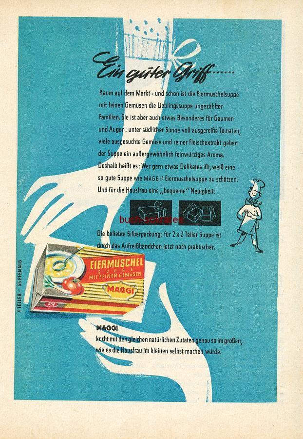 Werbe-Anzeige / Werbung/Reklame Konvolut Annoncen Werbegraphik 50er Jahre: Maggi Eiermuschel-Suppe (1955)