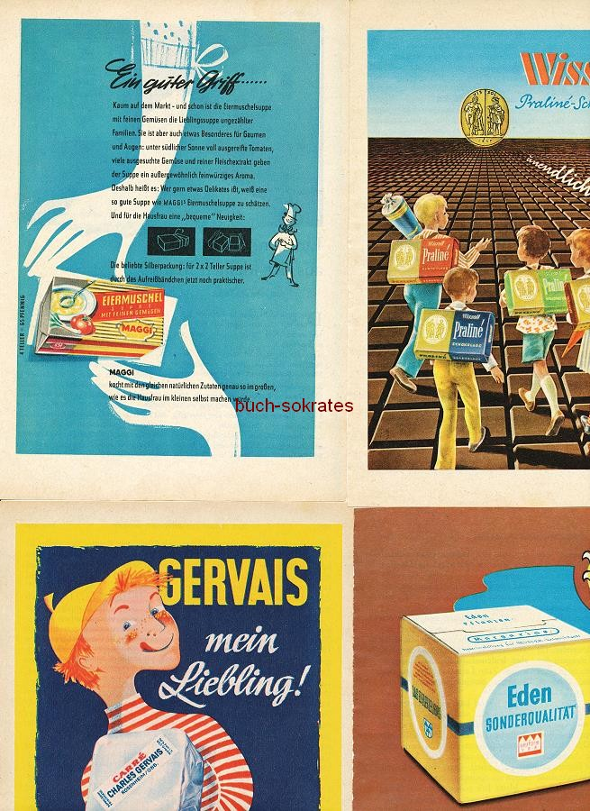 Werbe-Anzeige / Werbung/Reklame Konvolut Annoncen Werbegraphik 50er Jahre: Maggi Eiermuschel-Suppe, Eden-Margarine, Gervais Frischkäse, Wissoll-Schokolade / -Pralinen, Fleurop, Kukident, Odol, Bi-Strümpfe (1953-58)