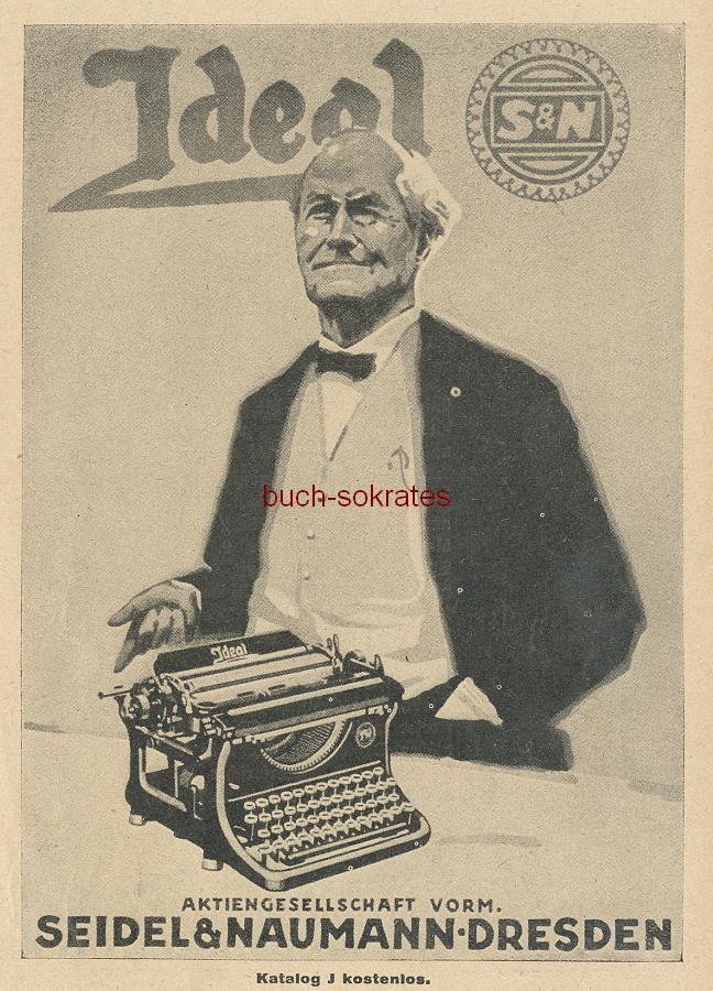 Werbe-Anzeige / Werbung/Reklame Ideal Schreibmaschinen - Aktiengesellschaft, vorm. Seidel & Naumann, Dresden (BI26/16)