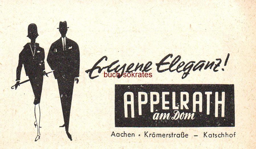 Werbe-Anzeige / Werbung/Reklame Erlesene Eleganz! - Appelrath am Dom, Aachen, Krämerstraße - Katschhof (SP62)