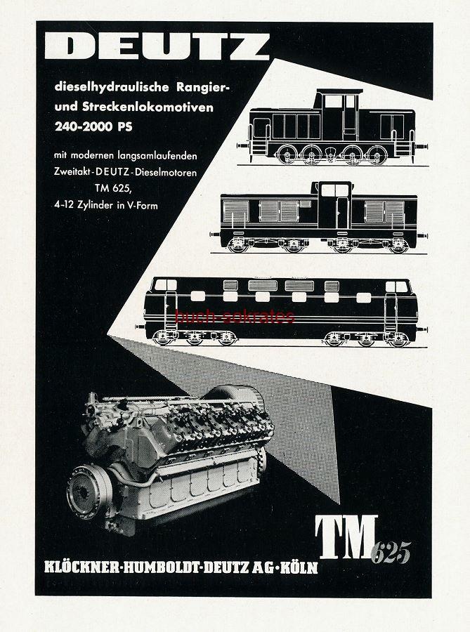 Werbe-Anzeige / Werbung/Reklame Zweitakt-Deutz-Dieselmotoren TM 625 - Klöckner-Humboldt-Deutz AG, Köln / verso Continental Transportbänder (SZ55)