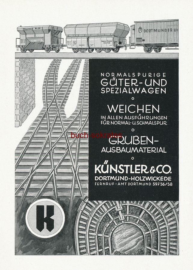 Werbe-Anzeige / Werbung/Reklame Güter- und Spezialwagen, Weichen, Gruben-Ausbaumaterial - Künstler & Co., Dortmund-Holzwickede (SZ55)