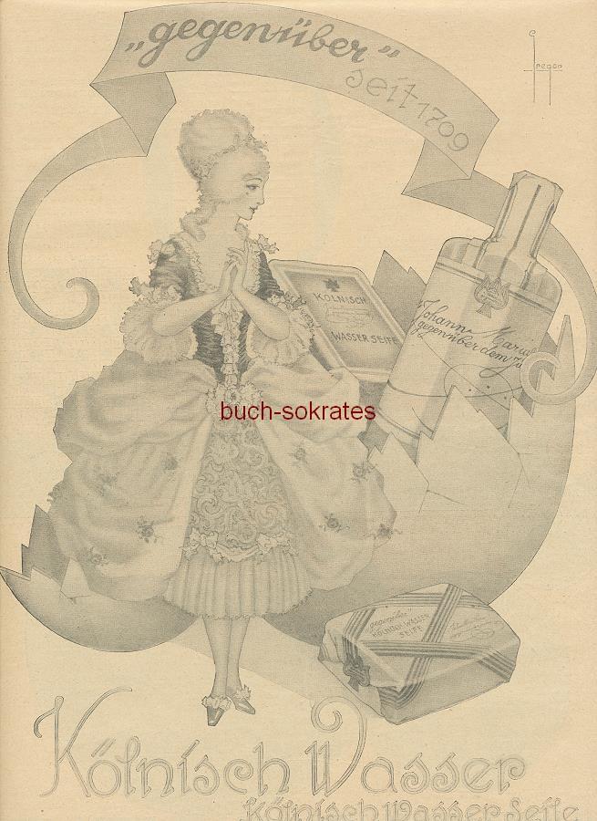 Werbe-Anzeige / Werbung/Reklame Gregor (Werbegraphik): Kölnisch Wasser Seife Johann Maria Farina, (gegenüber dem Jülichs-Platz) - gegenüber