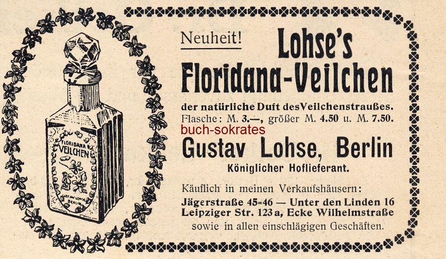 Werbe-Anzeige / Werbung/Reklame Lohse s Floridana-Veilchen - Gustav Lohse, Berlin (DW09/49)