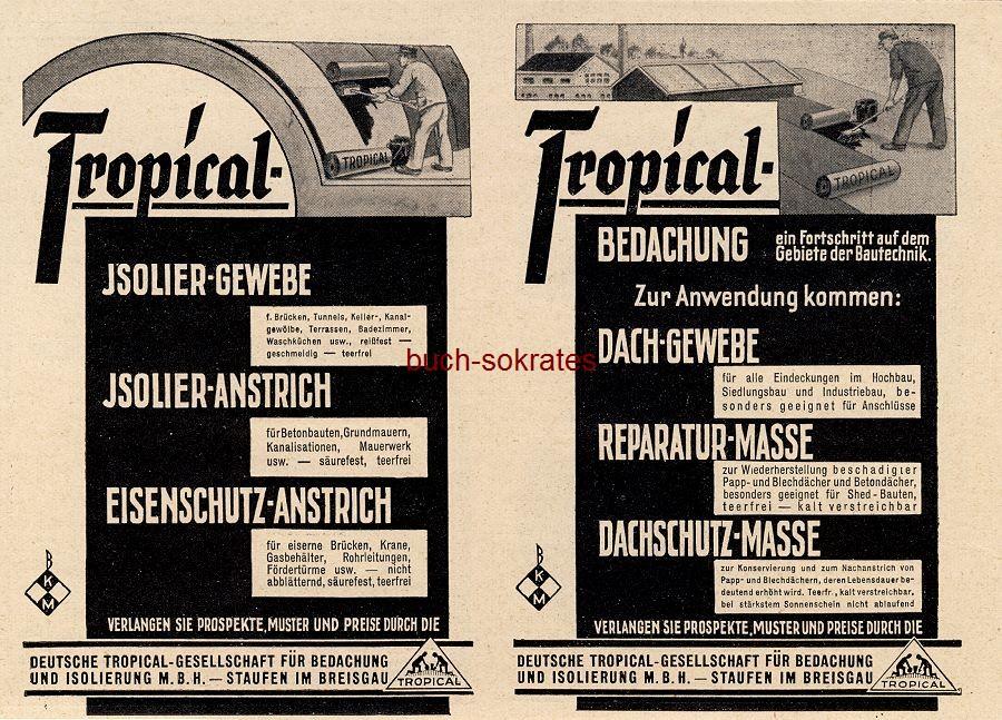 Werbe-Anzeige / Werbung/Reklame Tropical-Isolier-Gewebe - Deutsche Tropical-Gesellschaft für Bedachung, Staufen im Breisgau (BG31/1)