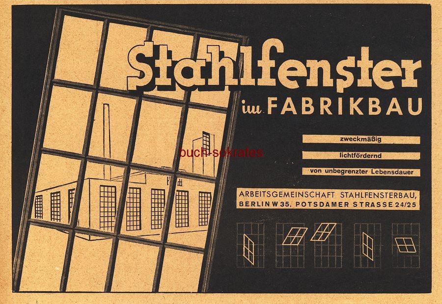 Werbe-Anzeige / Werbung/Reklame Stahlfenster im Fabrikbau - Arbeitsgemeinschaft Stahlfensterbau, Berlin (BG36/7)
