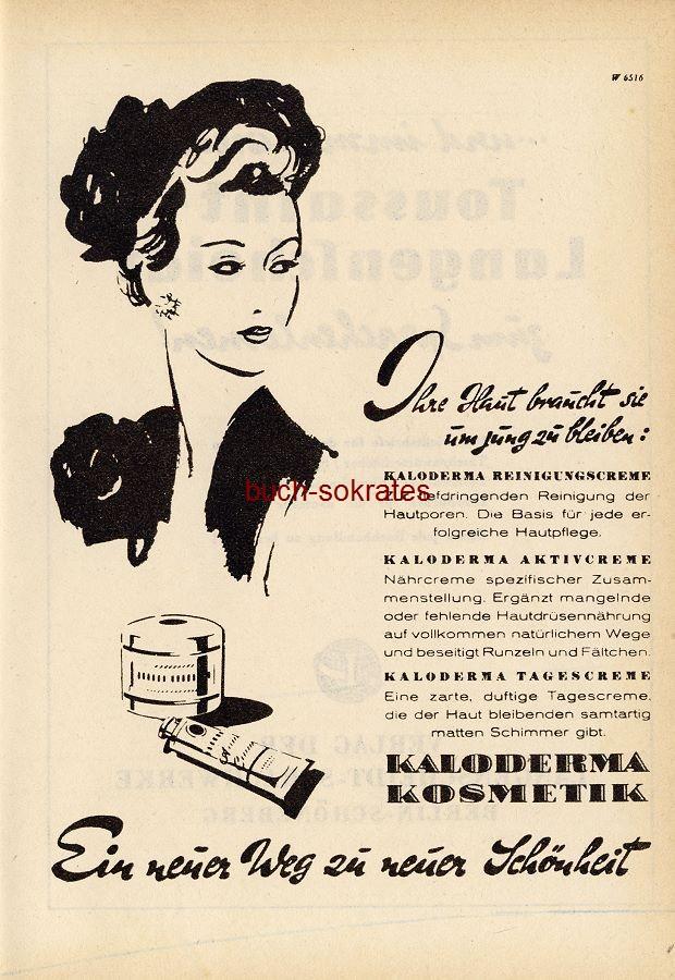 Werbe-Anzeige / Werbung/Reklame Kaloderma Kosmetik - Ein neuer Weg zu neuer Schönheit (RD49/01)