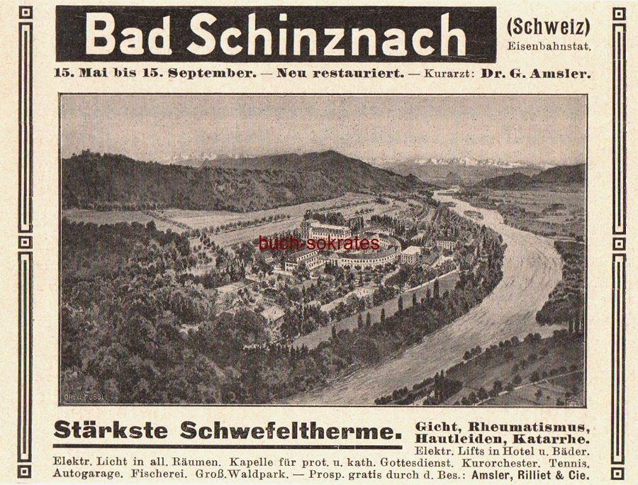Werbe-Anzeige / Werbung/Reklame Bad Schinznach (Aargau / Schweiz) - Stärkste Schwefeltherme - Kurarzt: Dr. G. Amsler - Besitzer: Amsler, Rilliet & Cie. (DK08)