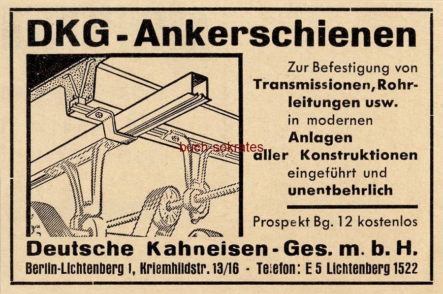 Werbe-Anzeige / Werbung/Reklame DKG-Ankerschienen - Deutsche Kahneisen GmbH, Berlin, Kriemhildstr. 13/16 (BG36/1)